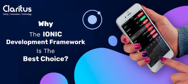 Why IONIC Application Development Framework is the best choice